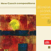 Musica Nova Bohemica - New Czech compositions 1. by Various Artists