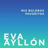 Mis Boleros - EP by Eva Ayllón