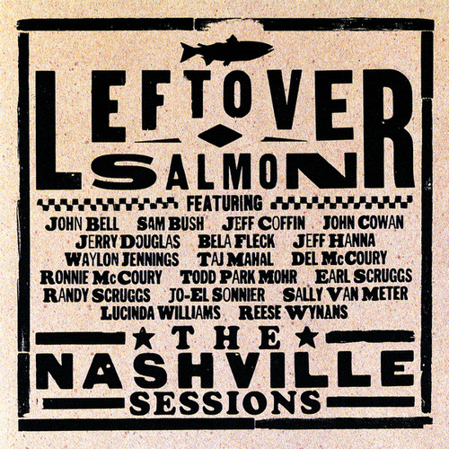 The Nashville Sessions by Leftover Salmon