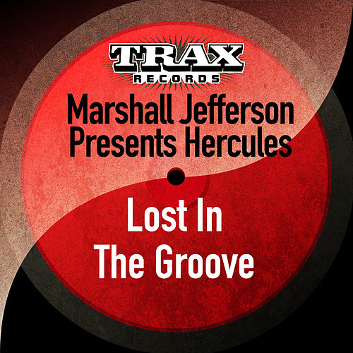 Lost in the Groove (Remastered) by Marshall Jefferson