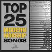Top 25 Modern Worship Songs by Various Artists