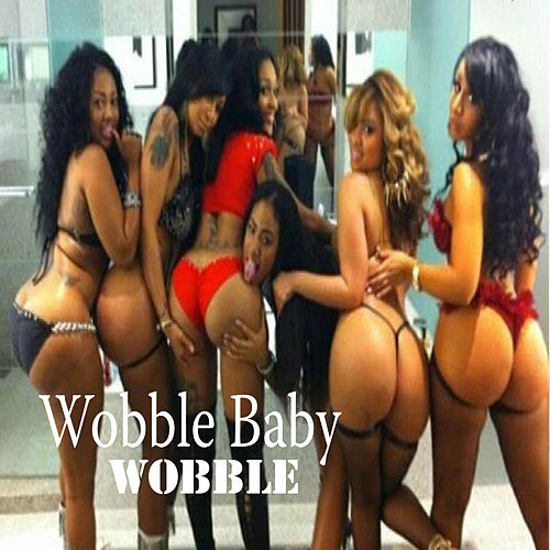 Wobble by Wobble Baby