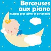 Berceuses aux piano: Musique pour calmer et bercer bébé by The Kiboomers