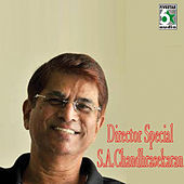 Director Special - S.A.Chandhrasekaran by Various Artists