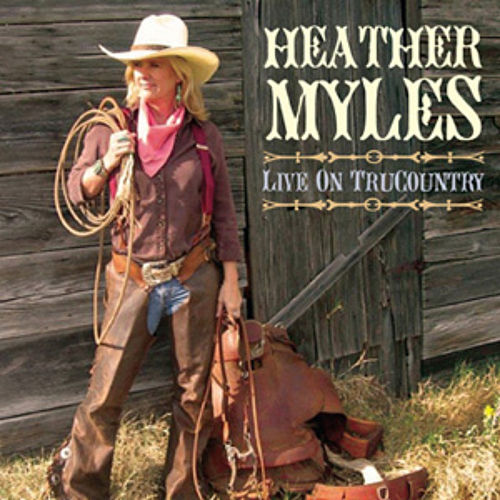 Live on Trucountry by Heather Myles