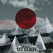 Air Walker (Remixes) by Mt. Eden