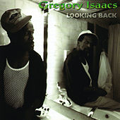 Looking Back by Gregory Isaacs