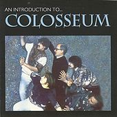 Introduction To by Colosseum