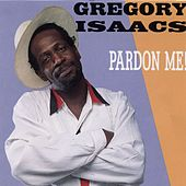 Pardon Me by Gregory Isaacs