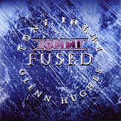Fused by Tony Iommi