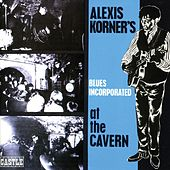 At the Cavern by Alexis Korner
