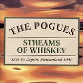 Streams of Whiskey - Live In Leysin, Switzerland 1991 by The Pogues