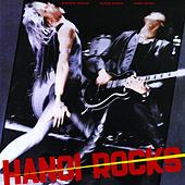 Bangkok Shocks, Saigon Shakes by Hanoi Rocks