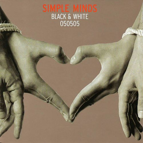 Black & White 050505 by Simple Minds