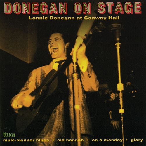 Donegan On Stage (Lonnie Donegan At Conway Hall) by Lonnie Donegan