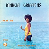 Play Me Sweet and Nice by Marcia Griffiths