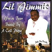 You've Been Busted By a Cell Phone by Lil Jimmie