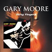 Dirty Fingers by Gary Moore