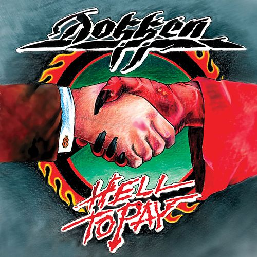 Hell to Pay by Dokken