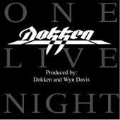 Dokken - One Live Night by Dokken