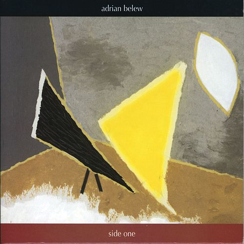 Side One by Adrian Belew