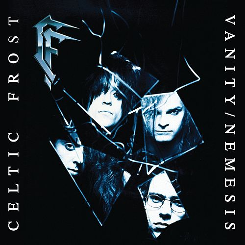 Vanity/Nemesis by Celtic Frost