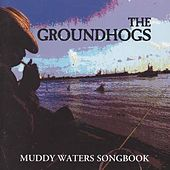 Muddy Waters Songbook by The Groundhogs