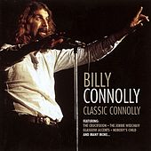 Classic Connolly by Billy Connolly