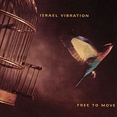 Free to Move by Israel Vibration