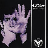 Mental Vortex by Coroner