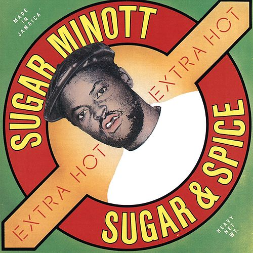 Sugar and Spice by Sugar Minott