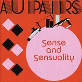Sense and Sensuality by Au Pairs