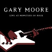 Gary Moore: Live At Monsters of Rock by Gary Moore