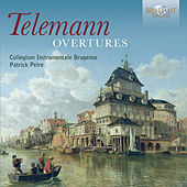 Telemann: Overtures by Collegium Instrumentale Brugense