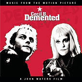 Cecil B. Demented by Various Artists