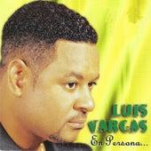 En Persona by Luis Vargas