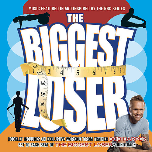 The Biggest Loser-Music From The Television Show by Various Artists