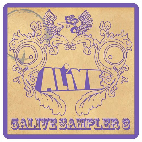 5 ALiVE Sampler 3 by Various Artists