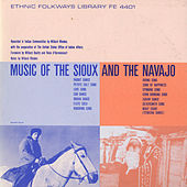 Music Of The Sioux And The Navajo by Various Artists
