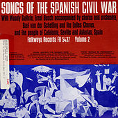 Songs Of The Spanish Civil War, Vol. 2 by Various Artists