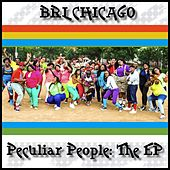 Peculiar People: The EP by Brl Chicago