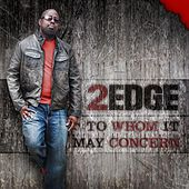 To Whom It May Concern by 2edge