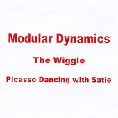 The Wiggle... Picasso Dancing With Satie by Various Artists
