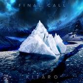 Final Call von Kitaro