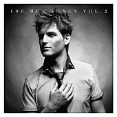 100 Men Songs Vol. 2 by Various Artists