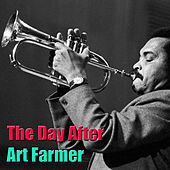 The Day After by Art Farmer
