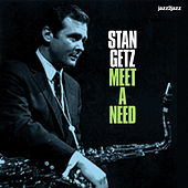 Meet a Need - Summer Love Version by Stan Getz