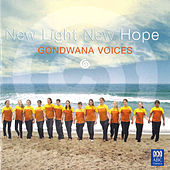 New Light New Hope by Gondwana Voices