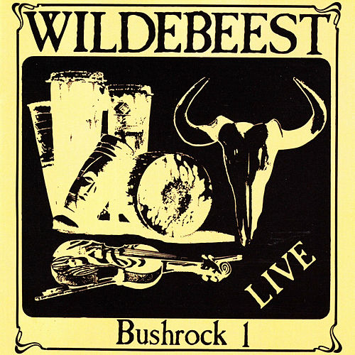 Bushrock 1 (Live) by Wildebeest