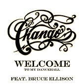 Welcome (to my Dancehall) by Chango